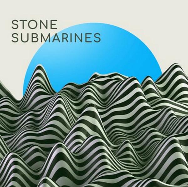 Stone Submarines -  Stone Submarines 2018
